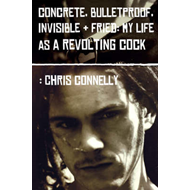 Concrete, Bulletproof, Invisible and Fried (BOK)