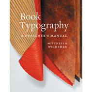 Book Typography: A Designer's Manual (BOK)