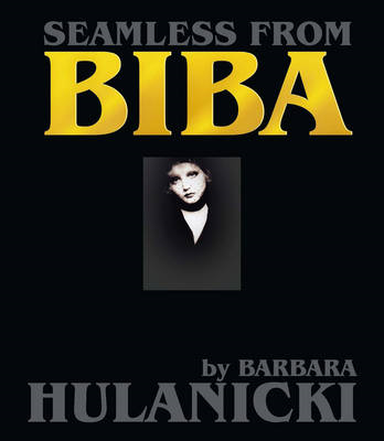 Seamless From Biba: A Life in Design (BOK)