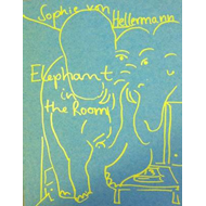 Sophie Von Hellermann: Elephant in the Room (BOK)