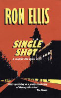 Single Shot: A Johnny Ace Crime Novel (BOK)
