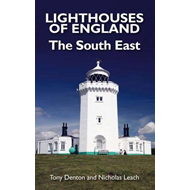 Lighthouses of England: The South East (BOK)