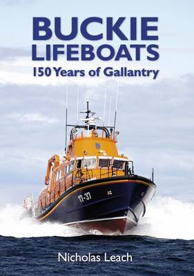 Buckie Lifeboats: 150 Years of Gallantry (BOK)