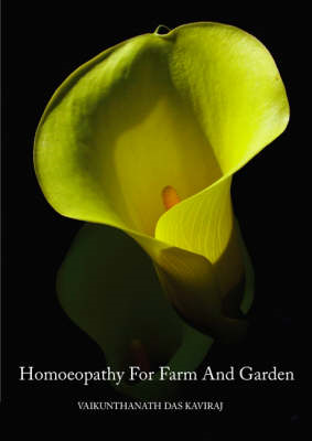 Homoeopathy for Farm and Garden: Toward a Homoeopathic Agriculture (BOK)