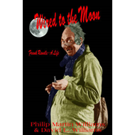 Wired to the Moon: Frank Randle - A Life (BOK)