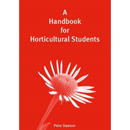 A Handbook for Horticultural Students (BOK)