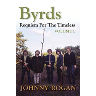 Byrds: Requiem for the Timeless: Volume 1 (BOK)