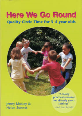 Here We Go Round: Quality Circle Time for 3-5 Year Olds (BOK)