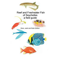 Reef and Freshwater Fish of Seychelles: A Field Guide (BOK)