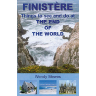 Finistere: Things to See and Do at the End of the World (BOK)