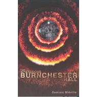 Mysterious Burnchester Hall (BOK)