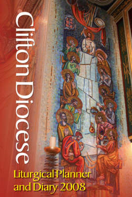 Clifton Diocese Liturgical Planner and Diary: 2008 (BOK)