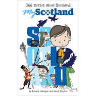 My Scotland: 366 Stories About Scotland (BOK)