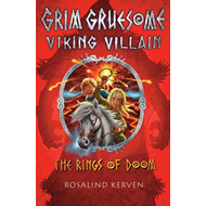 The Rings of Doom: Grim Gruesome Viking Villain (BOK)