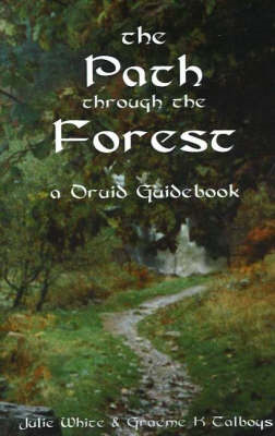 The Path Through the Forest: A Druid Guidebook (BOK)