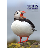 A Guide to Scots Bird Names (BOK)