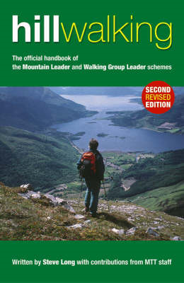 Hill Walking: The Official Handbook of the Mountain Leader and Walking Group Leader Schemes (BOK)
