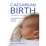 Caesarean Birth: Your Questions Answered (BOK)