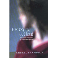 For Crying Out Loud (BOK)