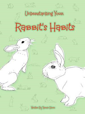 Understanding Your Rabbit's Habits (BOK)