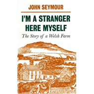 I'm a Stranger Here Myself: The Story of a Welsh Farm (BOK)