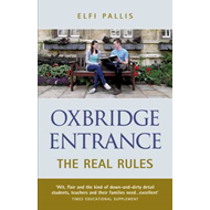 Oxbridge Entrance: The Real Rules (BOK)