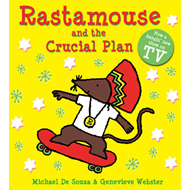Rastamouse and the Crucial Plan (BOK)