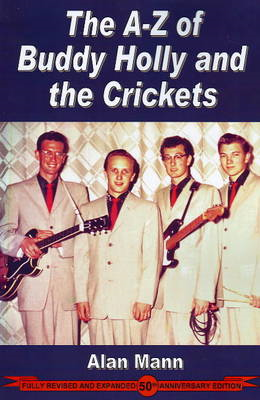 A-Z of Buddy Holly and the Crickets (BOK)