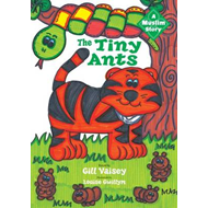 The Tiny Ants: a Muslim Story (BOK)