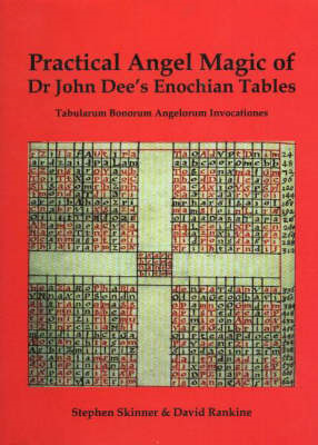 Practical Angel Magic of Dr John Dee's Enochian Tables (BOK)