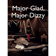 Major Glad, Major Dizzy (BOK)
