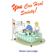 You Can Heal Society! (BOK)