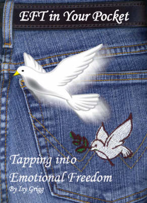 EFT in Your Pocket: Tapping into Emotional Freedom (BOK)