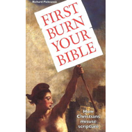 First Burn Your Bible (BOK)