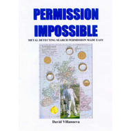 Permission Impossible: Metal Detecting Search Permission Made Easy (BOK)