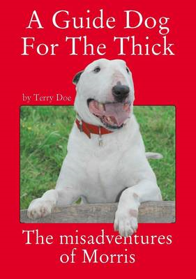 A Guide Dog for the Thick (BOK)