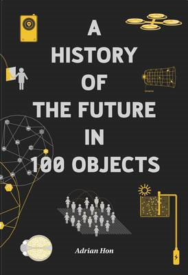 History of the Future in 100 Objects (BOK)