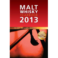 Malt Whisky Yearbook: The Facts, the People, the News, the Stories: 2013 (BOK)