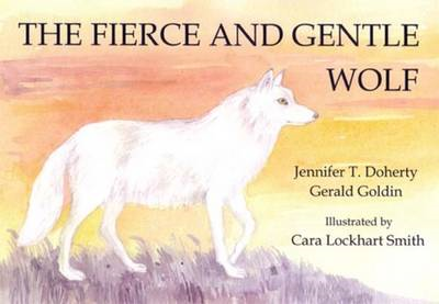 Fierce and Gentle Wolf (BOK)
