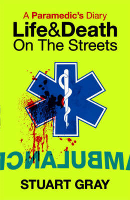A Paramedic's Diary: Life and Death in London (BOK)