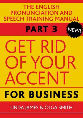 Get Rid of Your Accent for Business (BOK)