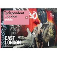 Independent London: East London Special (BOK)