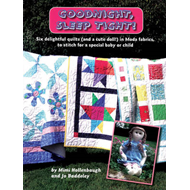 Goodnight, Sleep Tight!: Six Delightful Quilts (and a Cute Doll) in Moda Fabrics, to Stitch for a Sp (BOK)