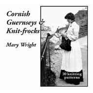 Cornish Guernseys and Knit-frocks (BOK)
