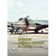 Britain's Military Aircraft in Colour 1960-1970 (BOK)