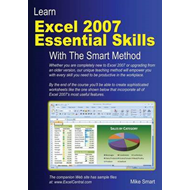 Learn Excel 2007 Essential Skills with The Smart Method: Courseware Tutorial for Self-Instruction to (BOK)