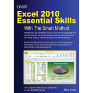 Learn Excel 2010 Essential Skills with the Smart Method (BOK)