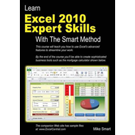 Learn Excel 2010 Expert Skills with the Smart Method (BOK)