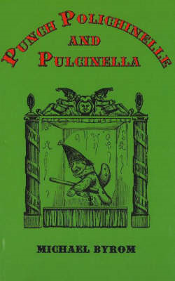 Punch, Polichinelle and Pulcinella (BOK)