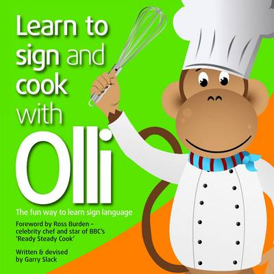Learn to Sign and Cook with Olli (BOK)